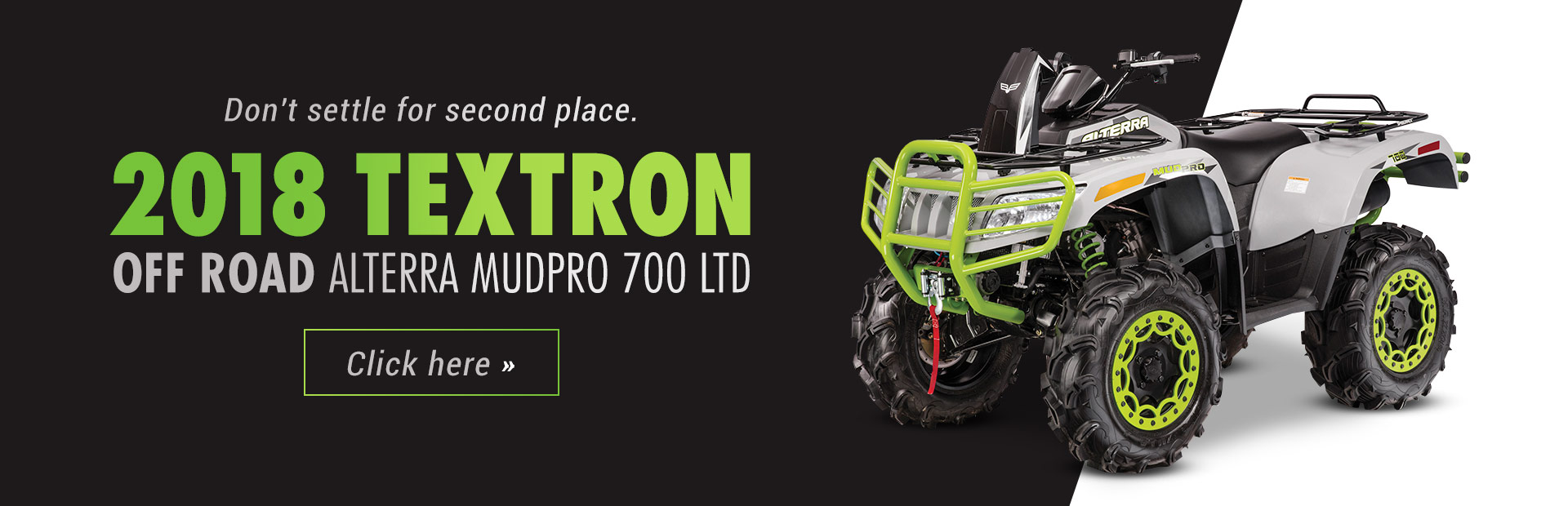 2018 Textron Off Road Alterra MudPro 700 LTD: Click here for details!
