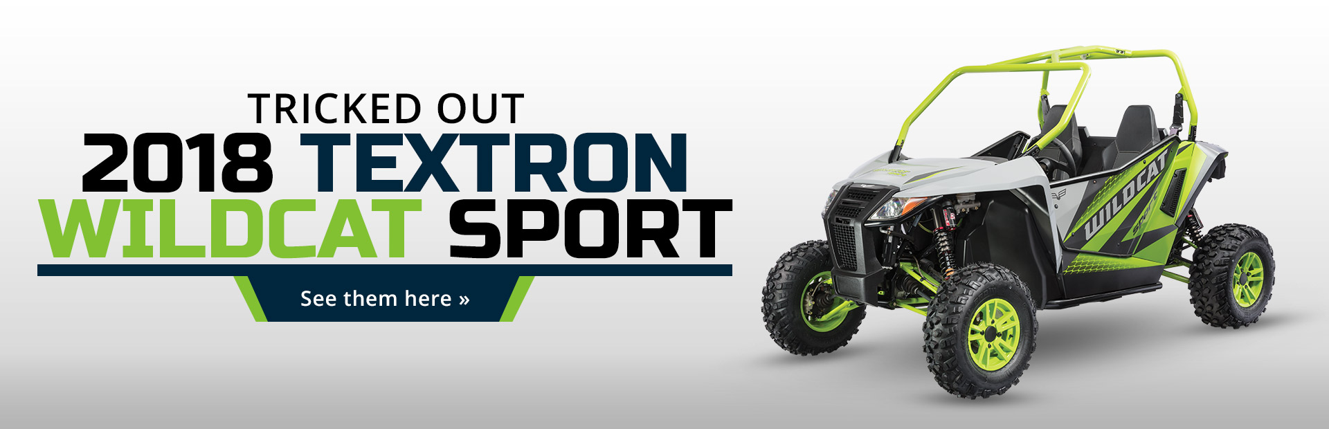 2018 Textron Wildcat Sport: Click here to view the models.