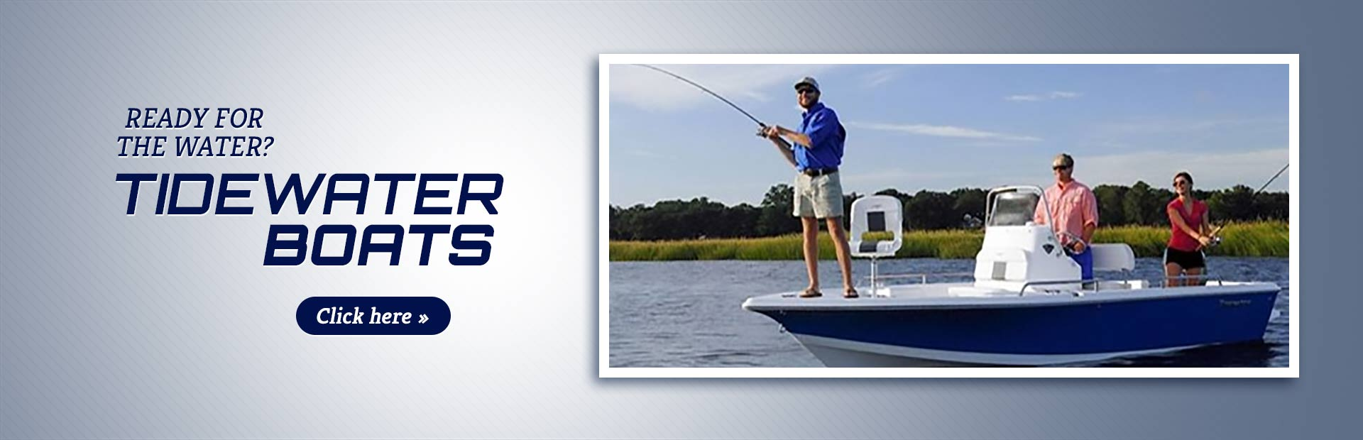 TideWater Boats: Click here to view our selection!