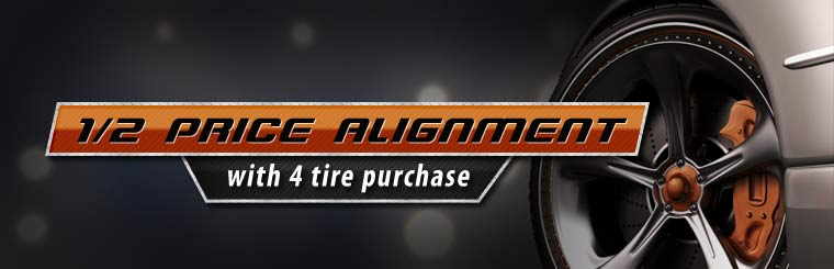 Half Price Alignment with the Purchase of 4 New Tires: Click here for the coupon!