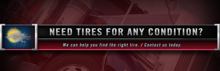 Need tires for any condition? We can help you find the right tire. Contact us today.