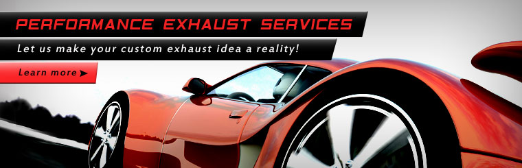 Let us make your custom exhaust idea a reality! Click here to learn more about our performance exhaust services.