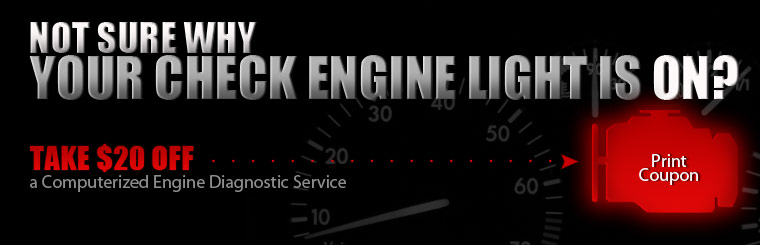 Not sure why your check engine light is on? Click here for a coupon for $20 off a computerized engine diagnostic service.