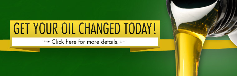 Get your oil changed today! Click here for more details.
