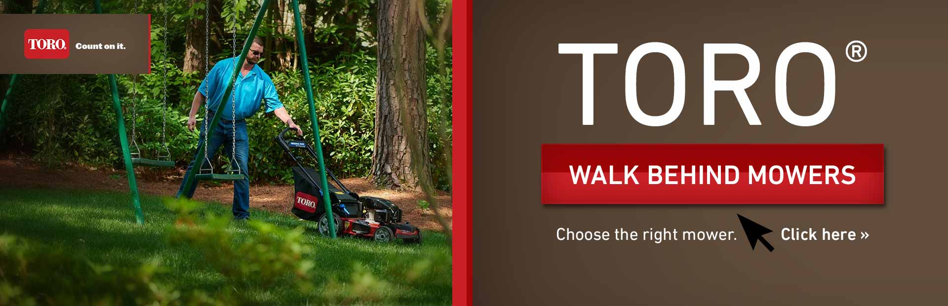 Toro Walk-Behind Mowers: Click here to view the models.