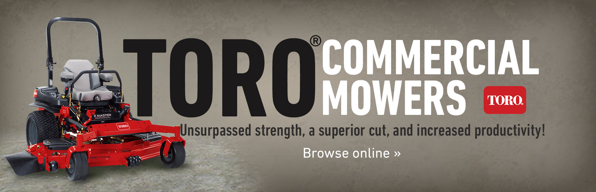 Click here to view Toro commercial mowers!