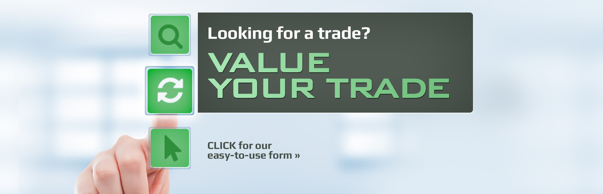 Click here for our easy-to-use trade value form!