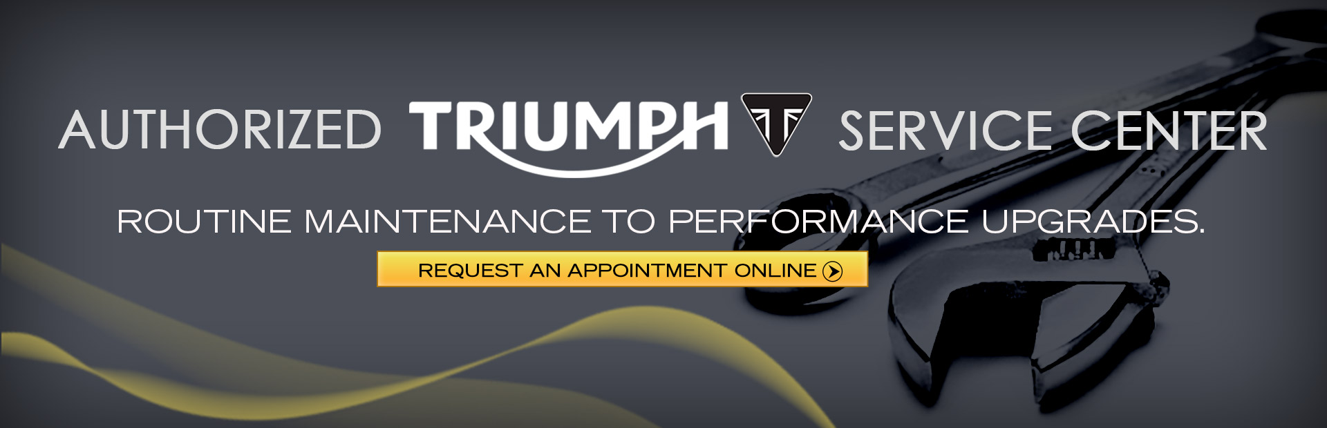 We are an authorized Triumph service center that offers routine maintenance to performance upgrades. Click here to request an appointment online.