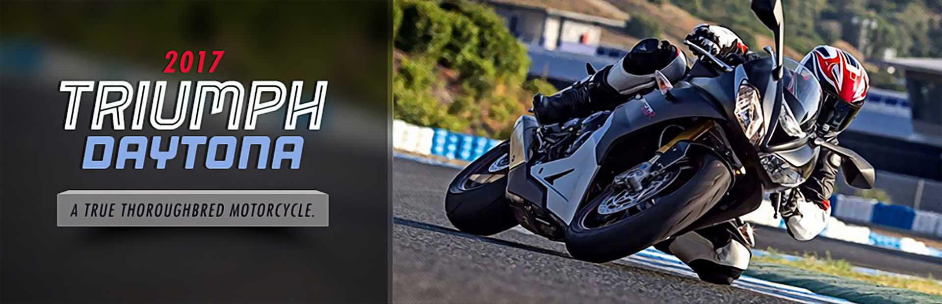 2017 Triumph Daytona: Click here to view the models.
