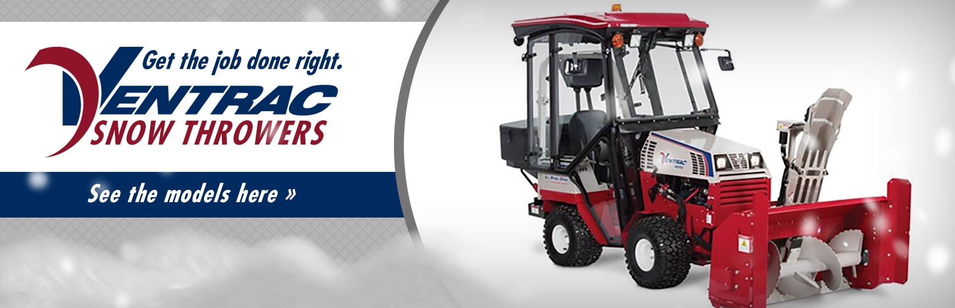 Ventrac Snow Throwers: Click here to view the models.