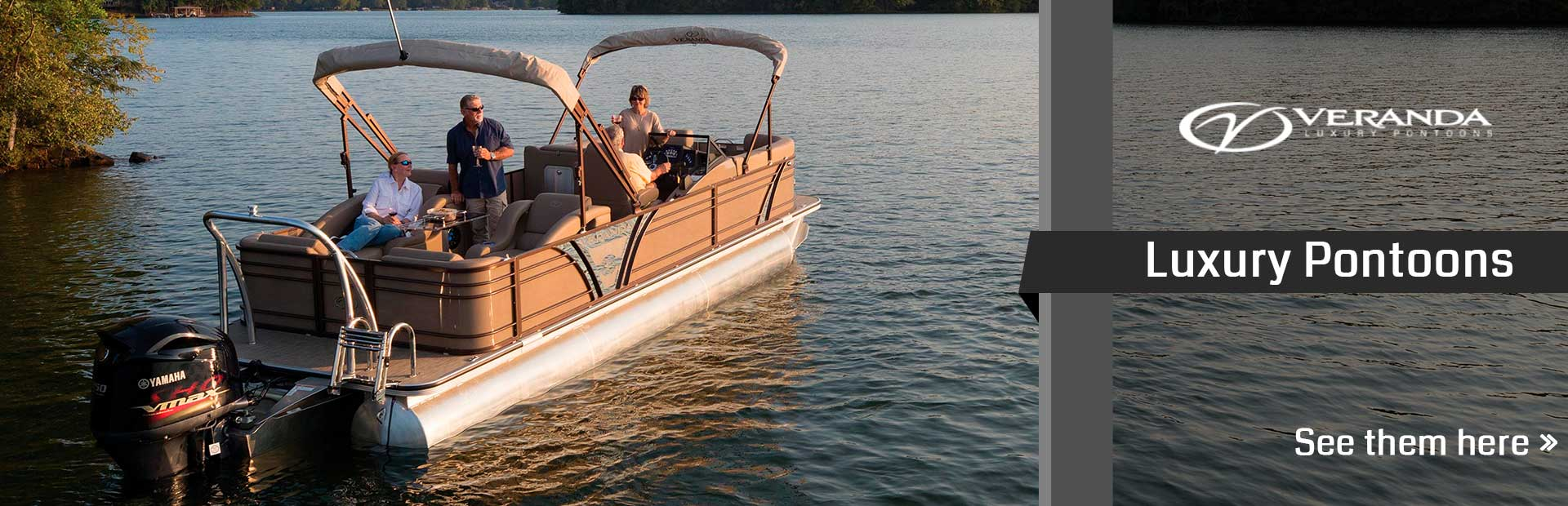 Veranda Luxury Pontoons: Click here to see the models.