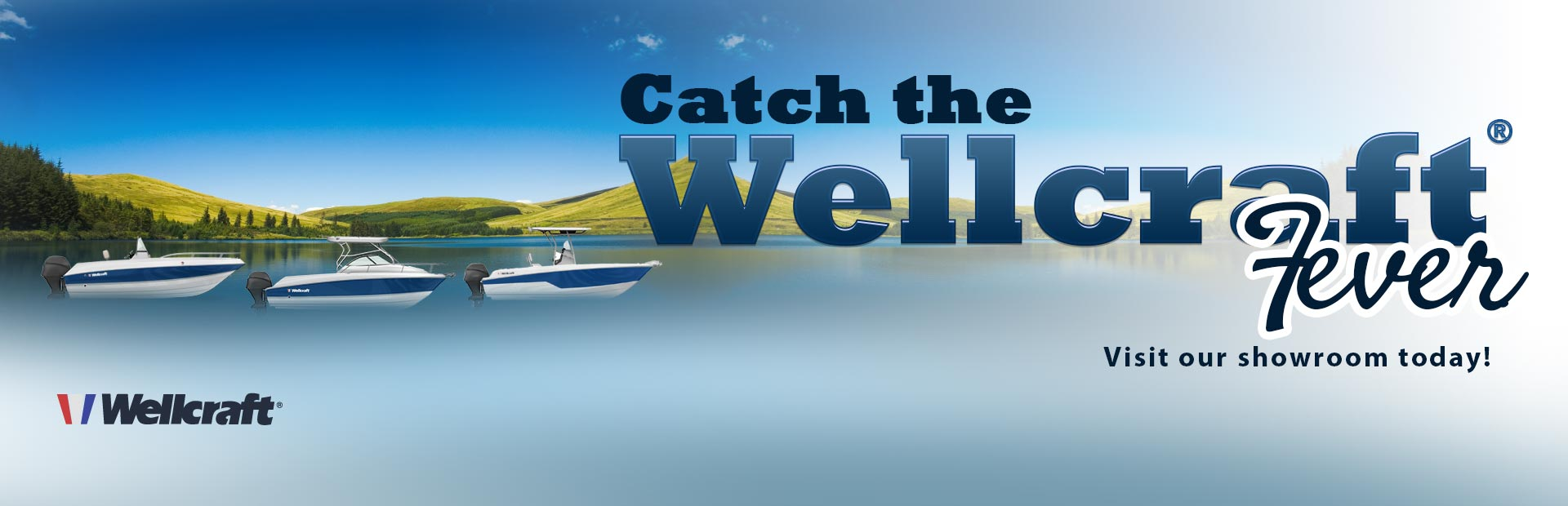Click here to browse Wellcraft® boats.