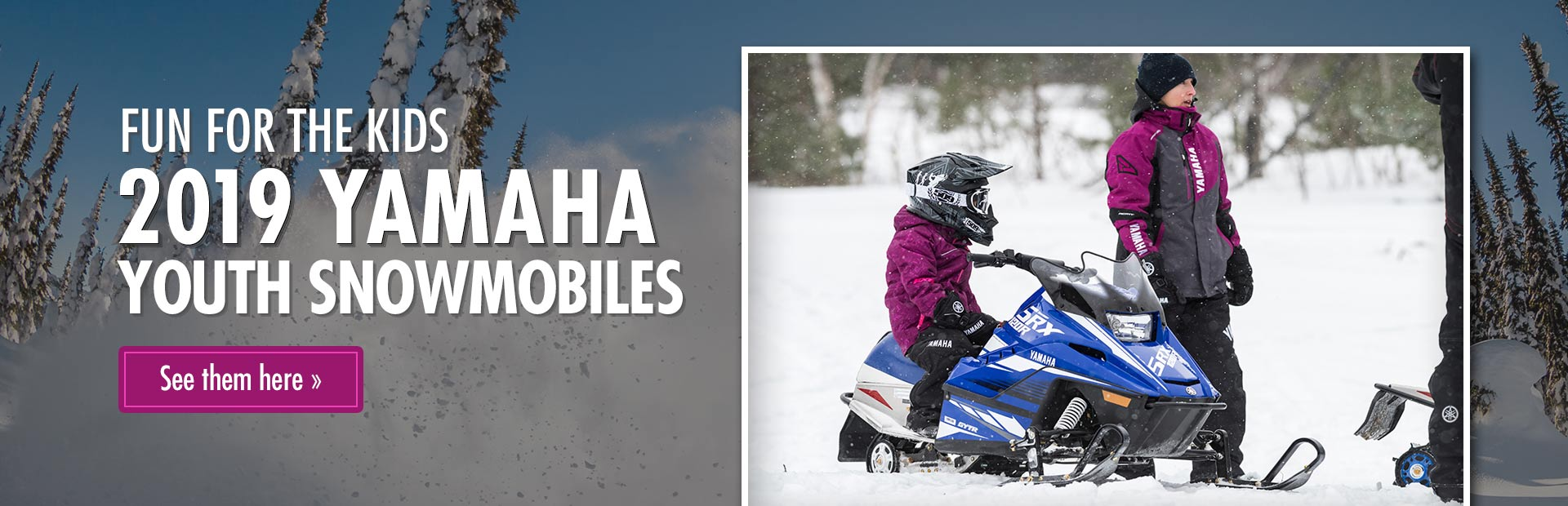 2019 Yamaha Youth Snowmobiles: Click here to view the models.