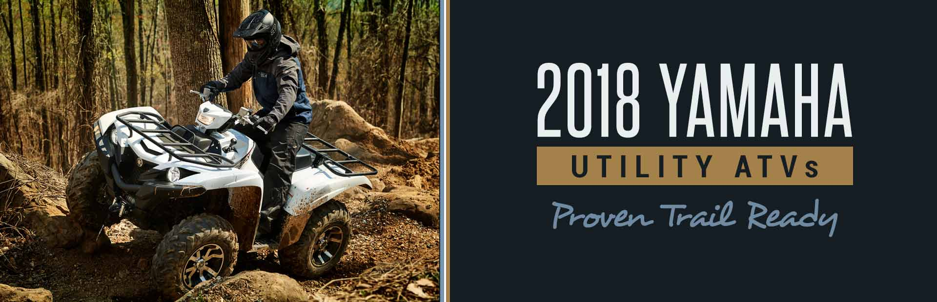 2018 Yamaha Utility ATVs: Click here to view the models.