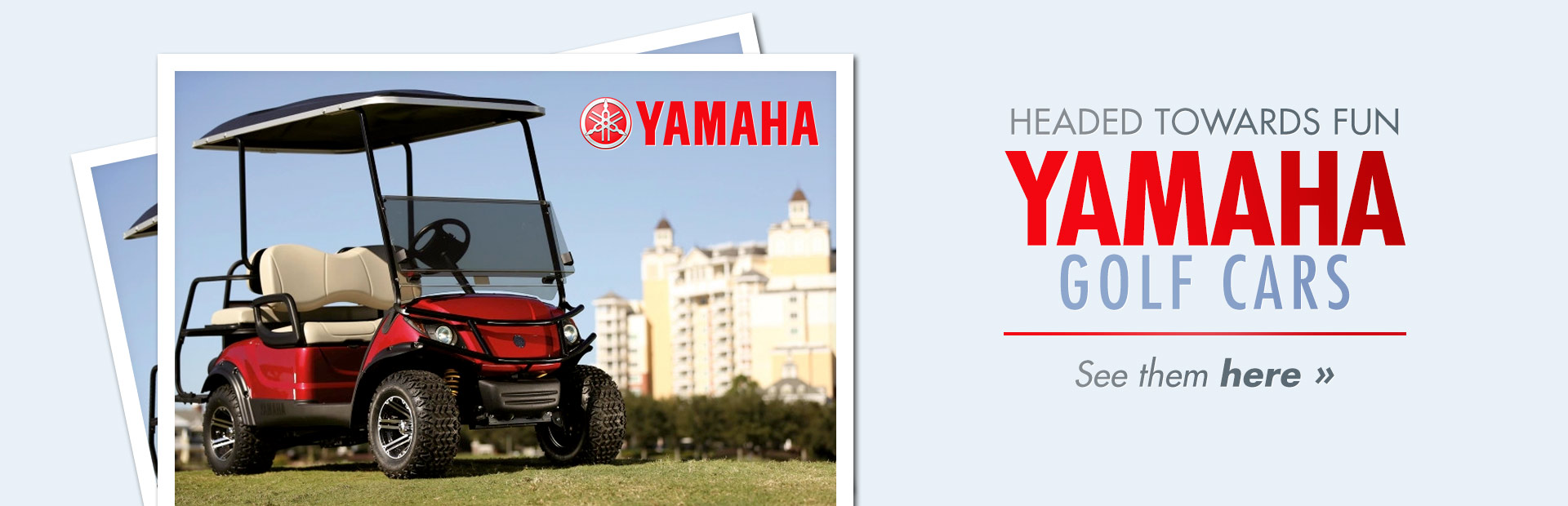 Yamaha Golf Cars: Click here to view the models.