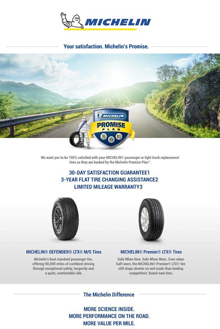 Michelin®: Your statisfaction. Michelin's Promise.
