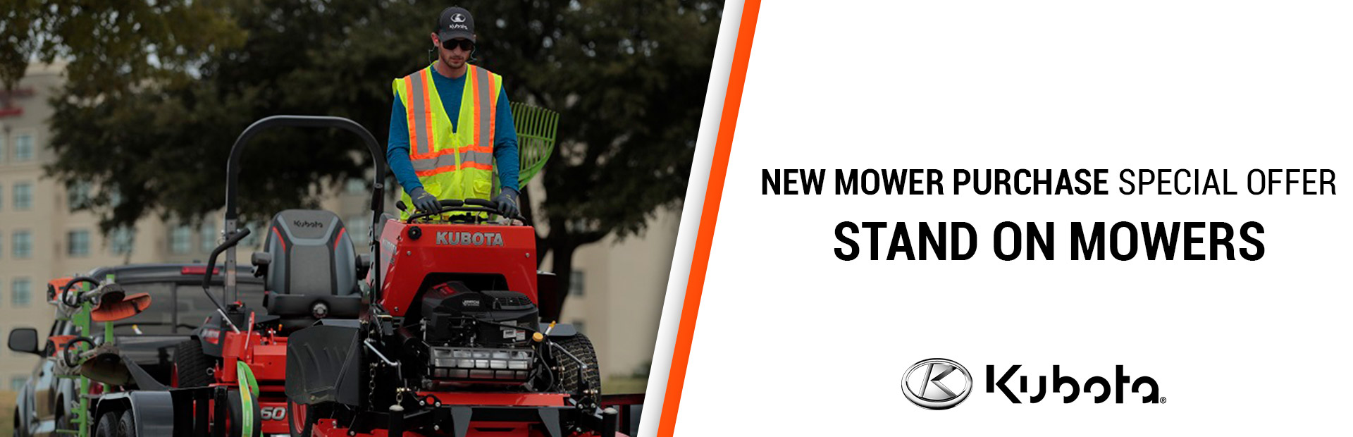 Kubota: NEW MOWER PURCHASE SPECIAL OFFERS-STAND ON MOWERS