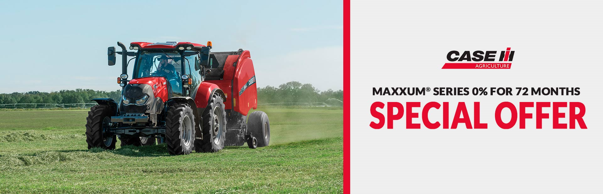 Maxxum® Series 0% for 72 Months Special Offer