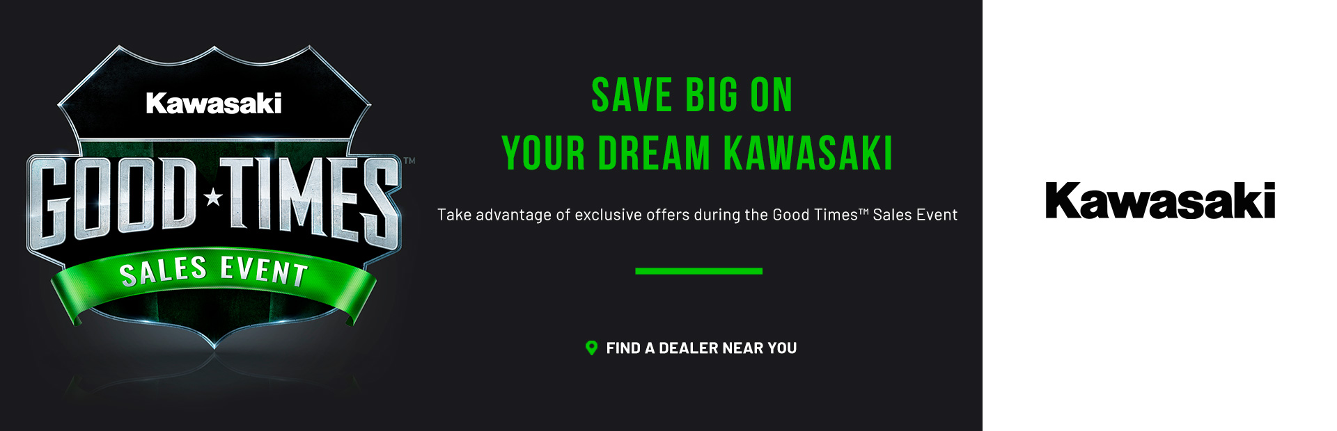 Kawasaki: Kawasaki Good Times™ Sales Event