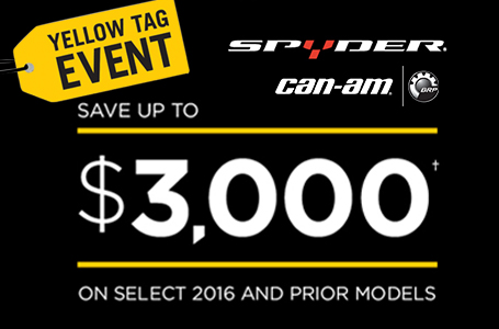 Yellow Tag Event (2016 Spyder)