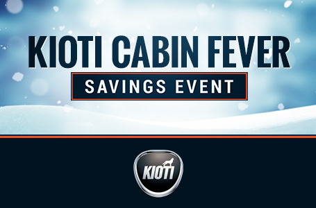 KIOTI Cabin Fever Savings Event