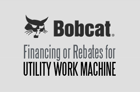 Financing or Rebates for Utility Work Machines