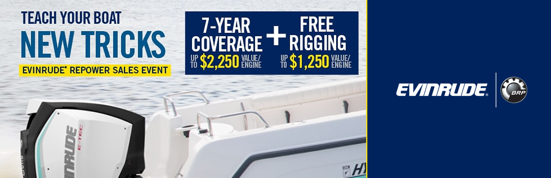 Evinrude® Repower Sales Event