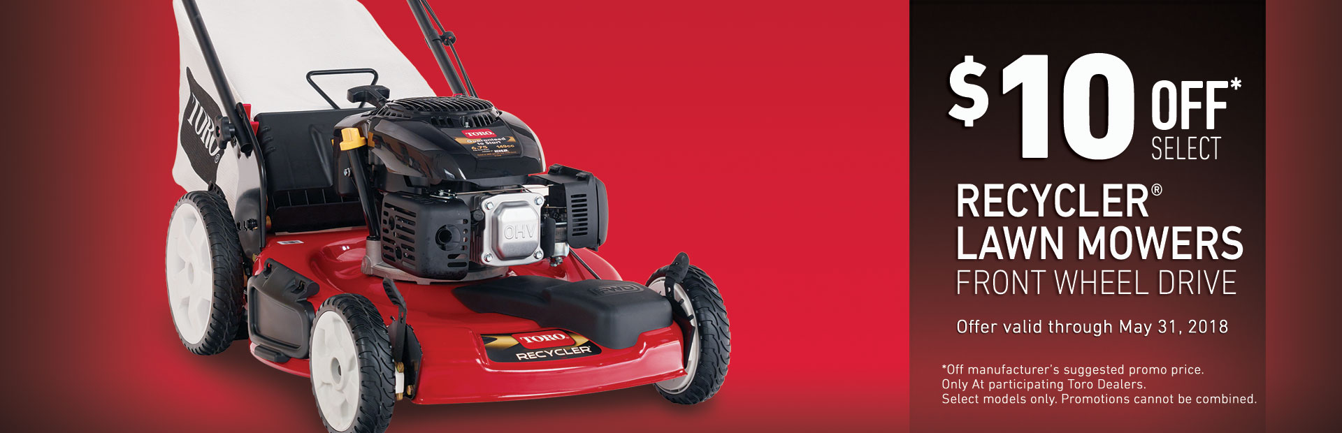 $10 off Models 20370 & 20377 Recycler FWD Mowers