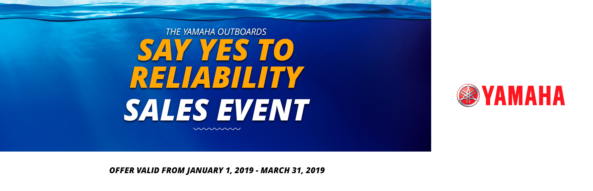 Yamaha: Say Yes To Reliability Sales Event