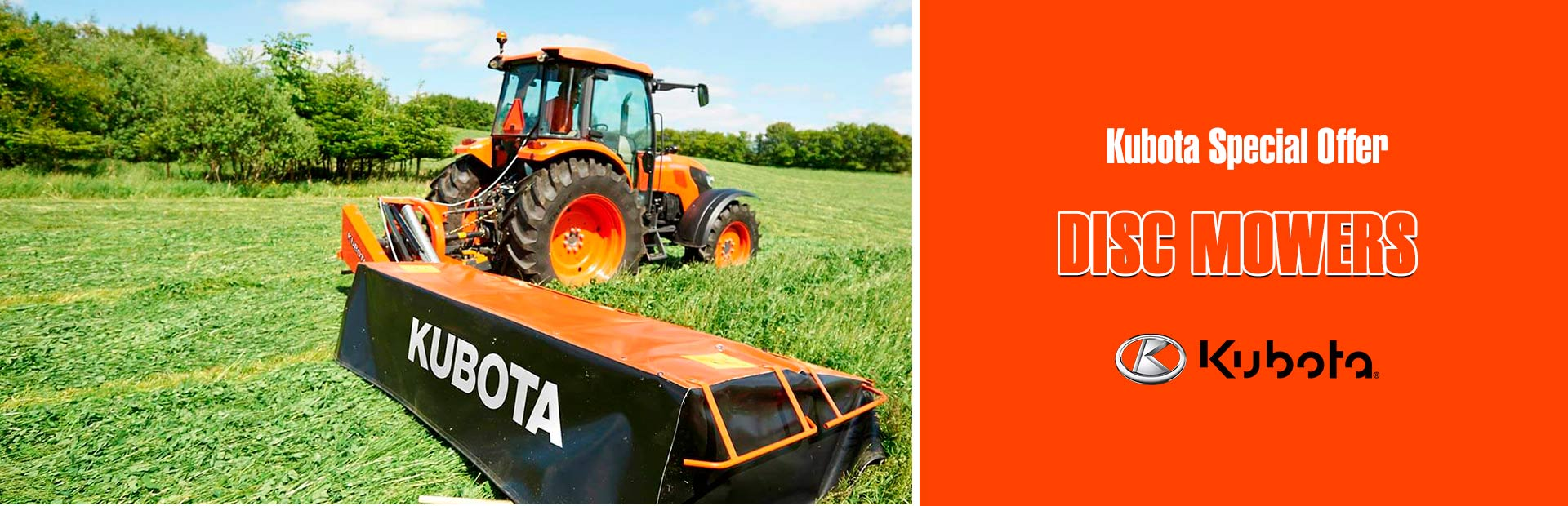 Kubota: Kubota Special Offer -Disc Mower Conditioners