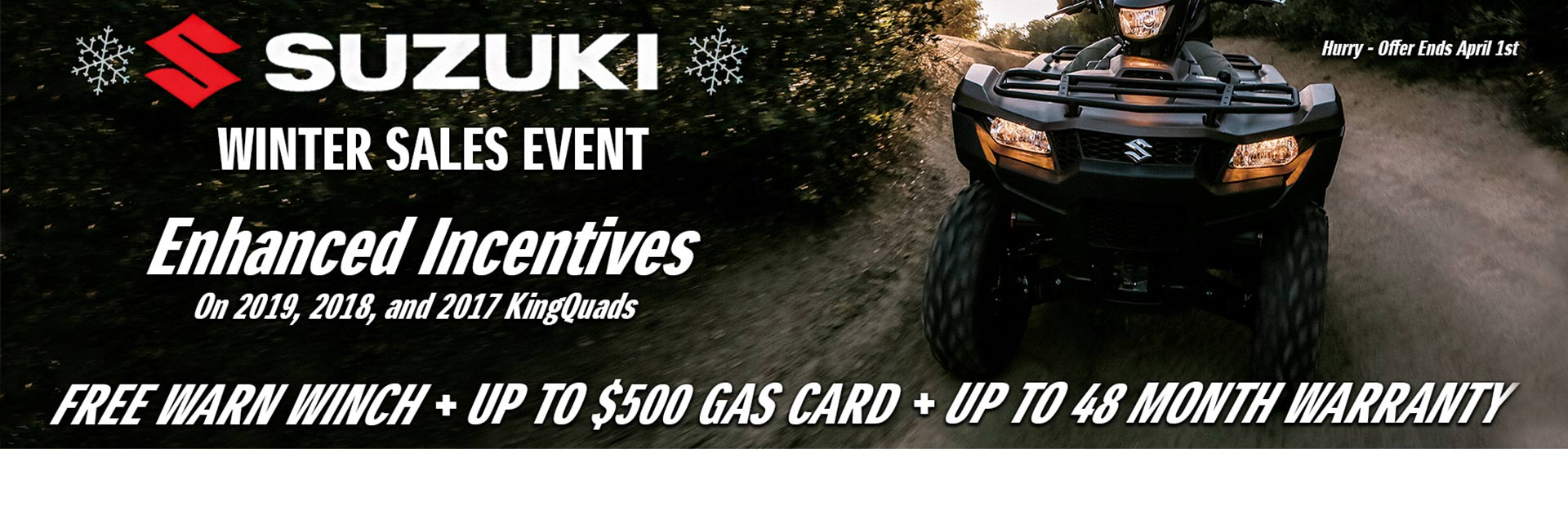 SUZUKI SHOW SEASON SALES EVENT - ATV