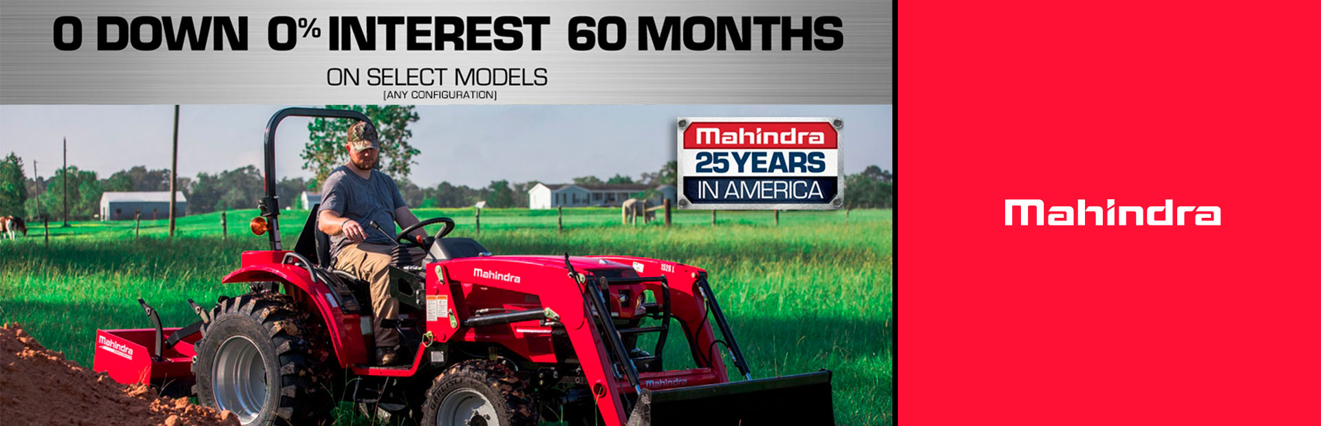 Mahindra: 0 DOWN / 0% INTEREST / 60 MONTHS