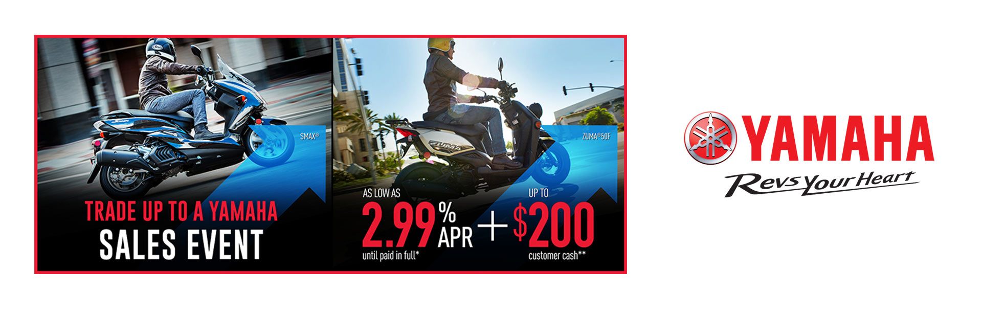 Yamaha: As Low As 2.99% APR Until Paid In Full (Scooters)