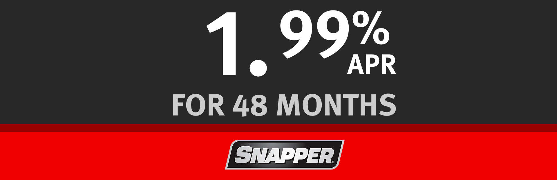 Snapper: 1.99% For 48 Months