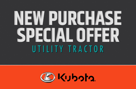 New Purchase Special Offer - Utility Tractor