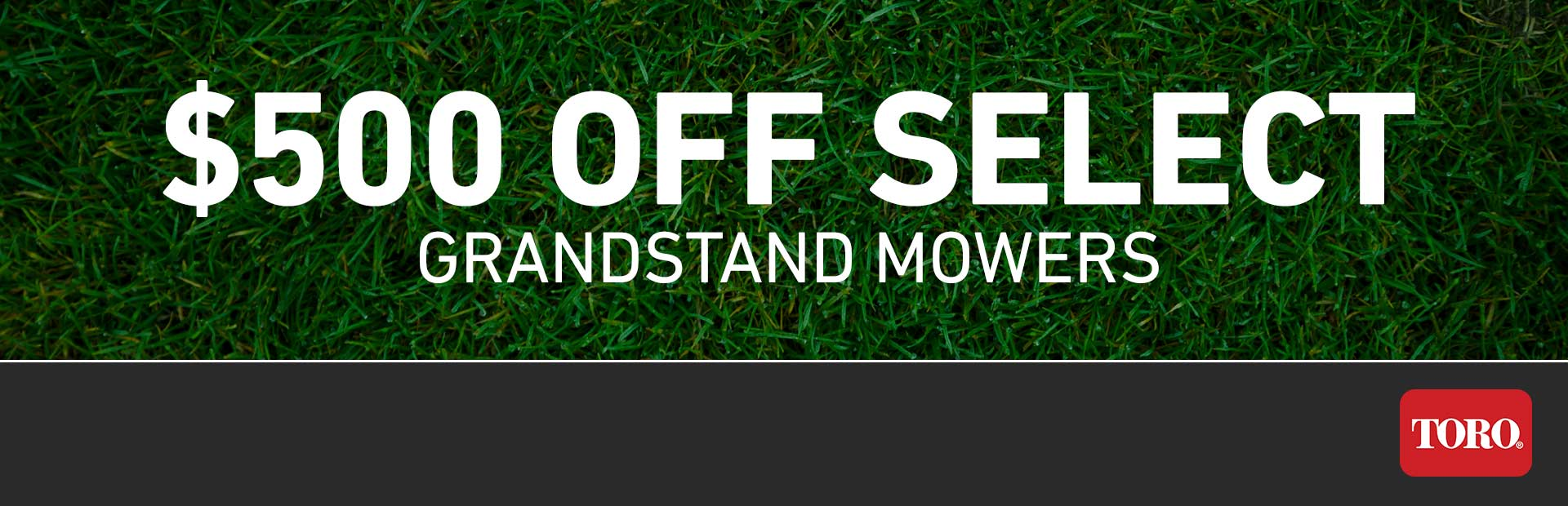 Toro: $500 Off Select Grandstand Mowers