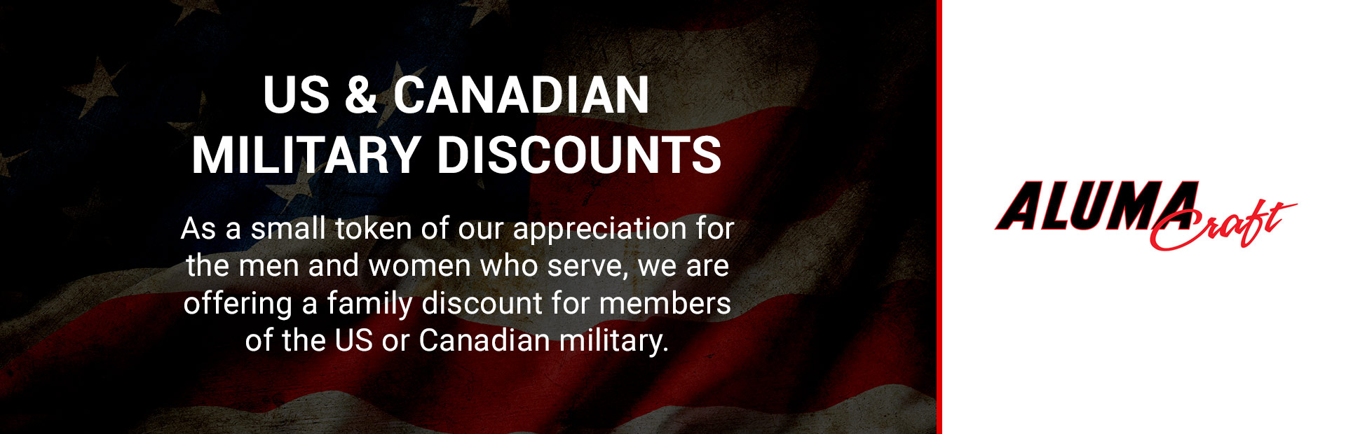 Alumacraft: US & Canadian Military Discounts