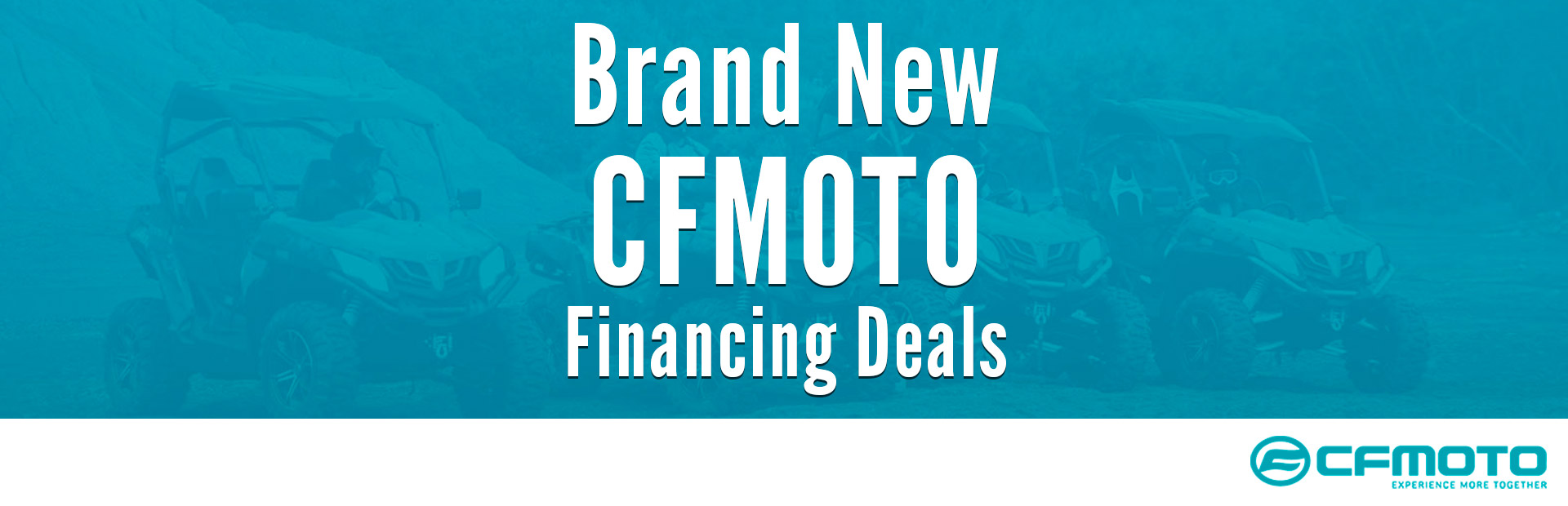 CFMOTO: Brand New CFMOTO Financing Deals