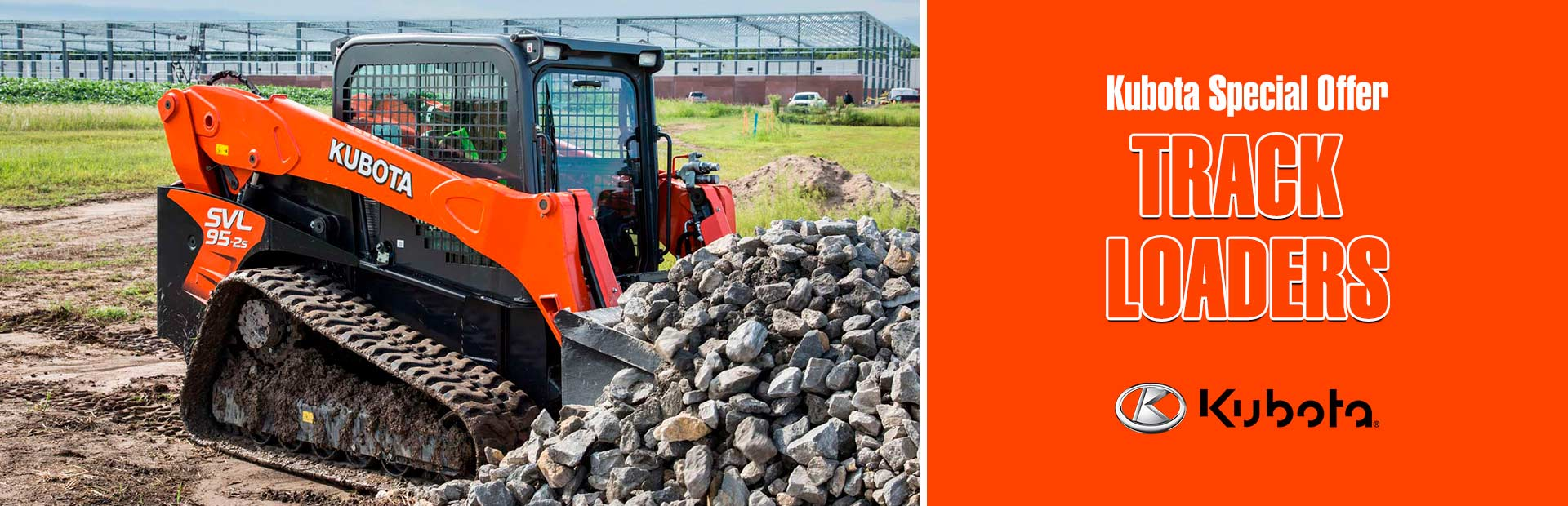 Kubota: Kubota Special Offer - Track Loaders