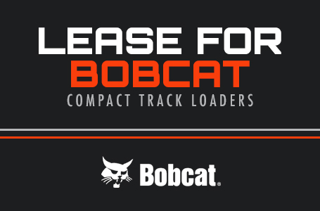Lease For Bobcat Compact Track Loaders