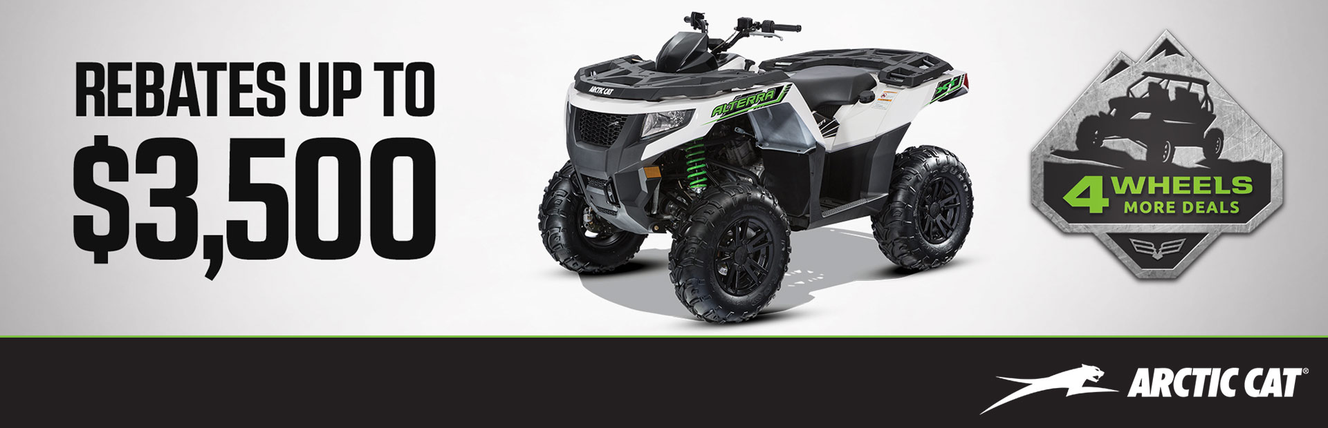 Arctic Cat: 4 Wheels More Deals Sales Event - ATVs
