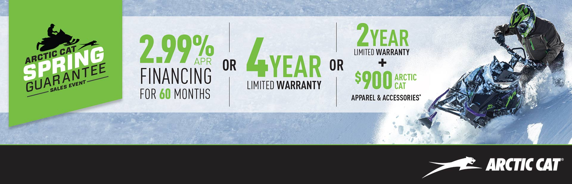 Arctic Cat: Spring Guarantee