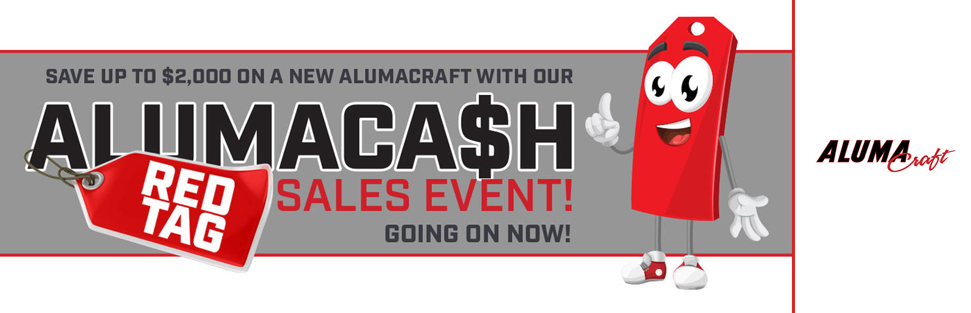 Alumacraft: AlumaCa$h Red Tag Sales Event