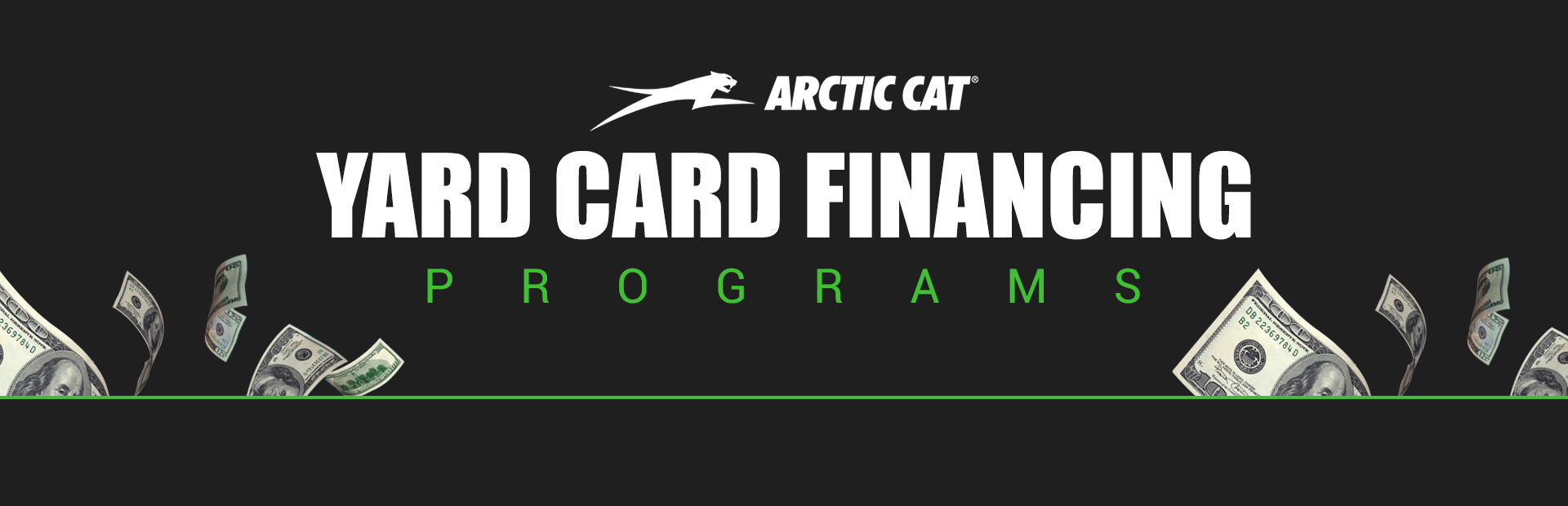 Arctic Cat: Arctic Cat – Yard Card Financing Programs
