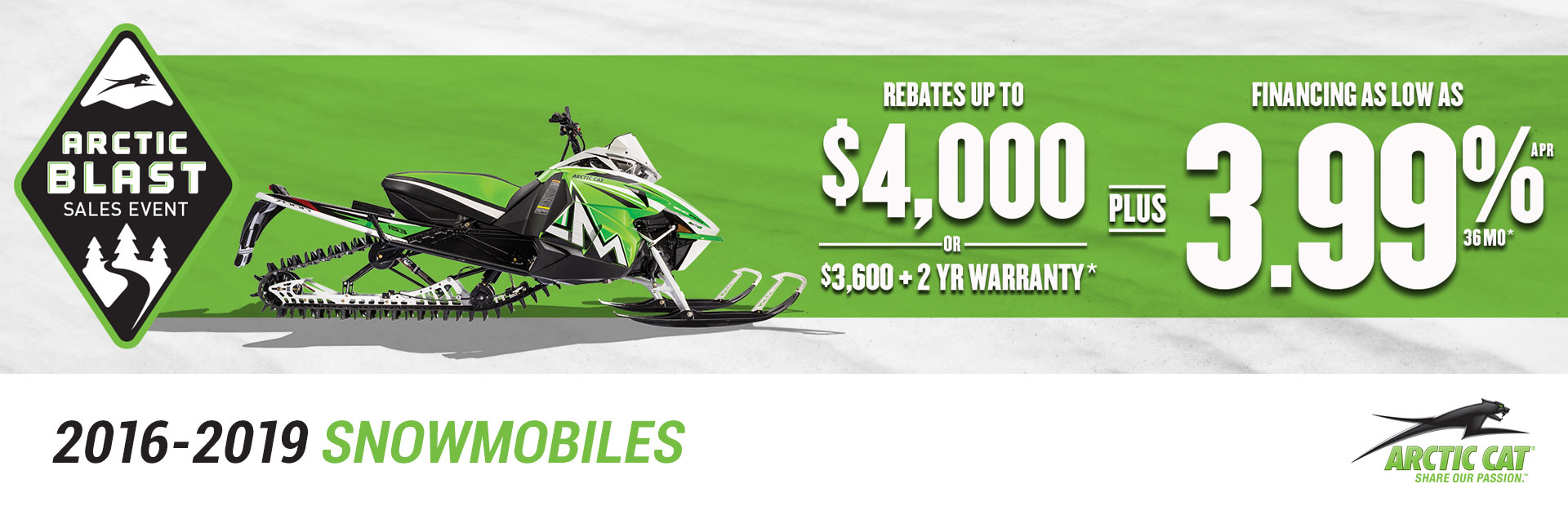 Arctic Cat: Arctic Blast Sales Event 2016-2019 Snowmobiles