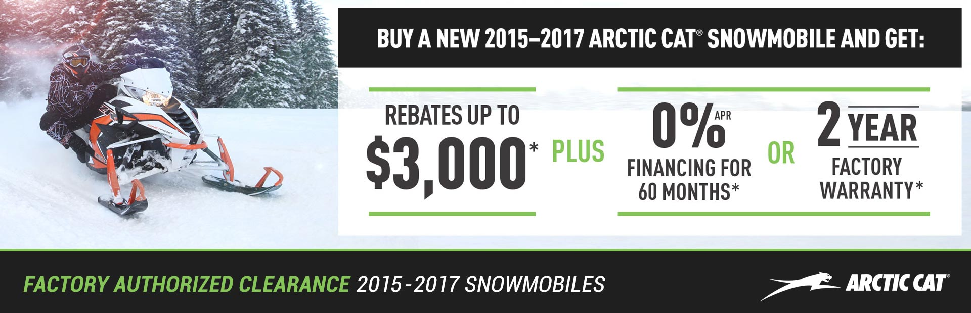 Arctic Cat: Factory Authorized Clearance 2015-2017 Snowmobiles