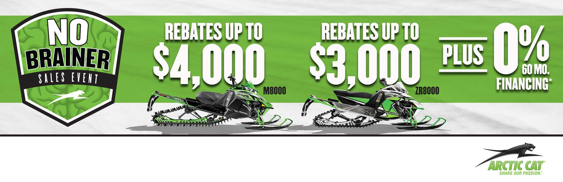 Arctic Cat: No Brainer Sales Event