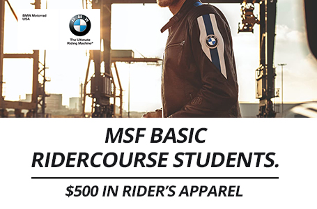 MSF Basic RiderCourse $500 in Rider's Apparel