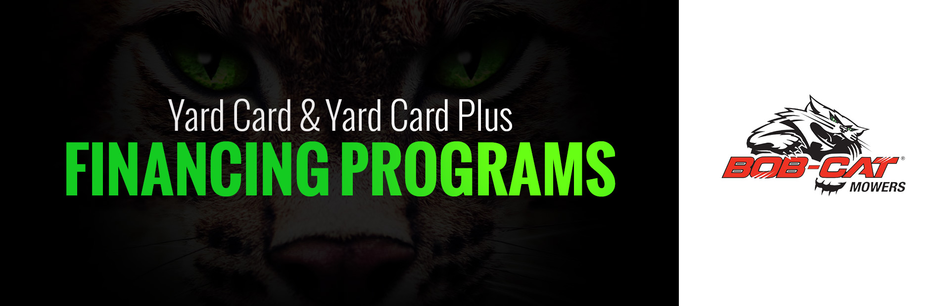 BOB-CAT®: Yard Card and Yard Card Plus Financing Programs