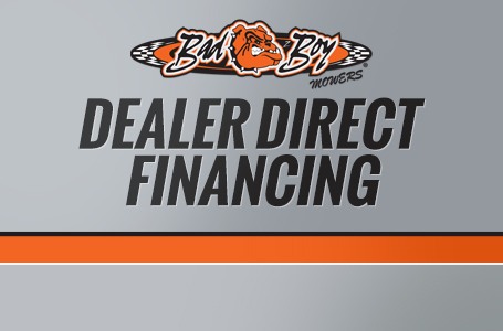 Bad Boy Mower – Dealer Direct Financing